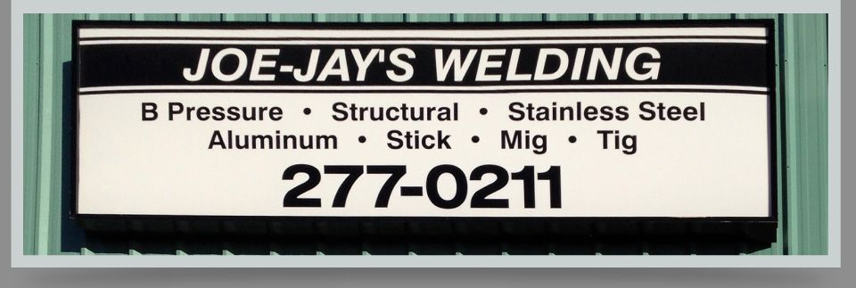 Joe-Jay's Welding storefront sign